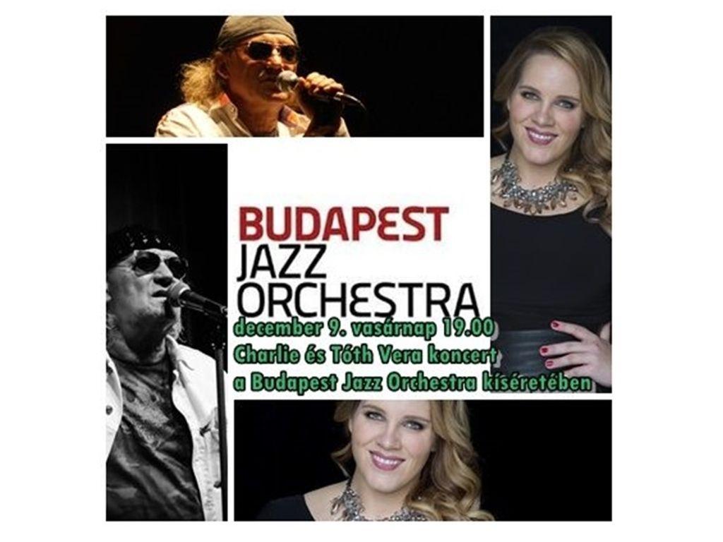 Budapest Jazz Orchestra, Charlie és Tóth Vera