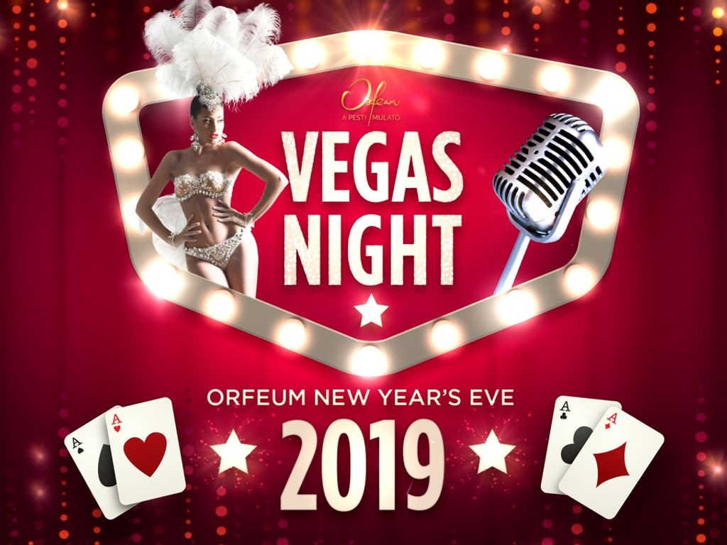 Vegas Night – Orfeum New Years Eve Party 2019