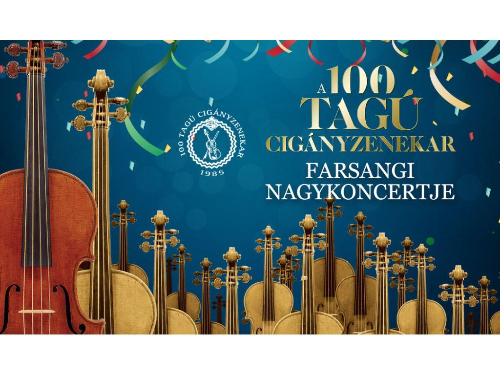 100 Tagú Cigányzenekar farsangi nagykoncertje