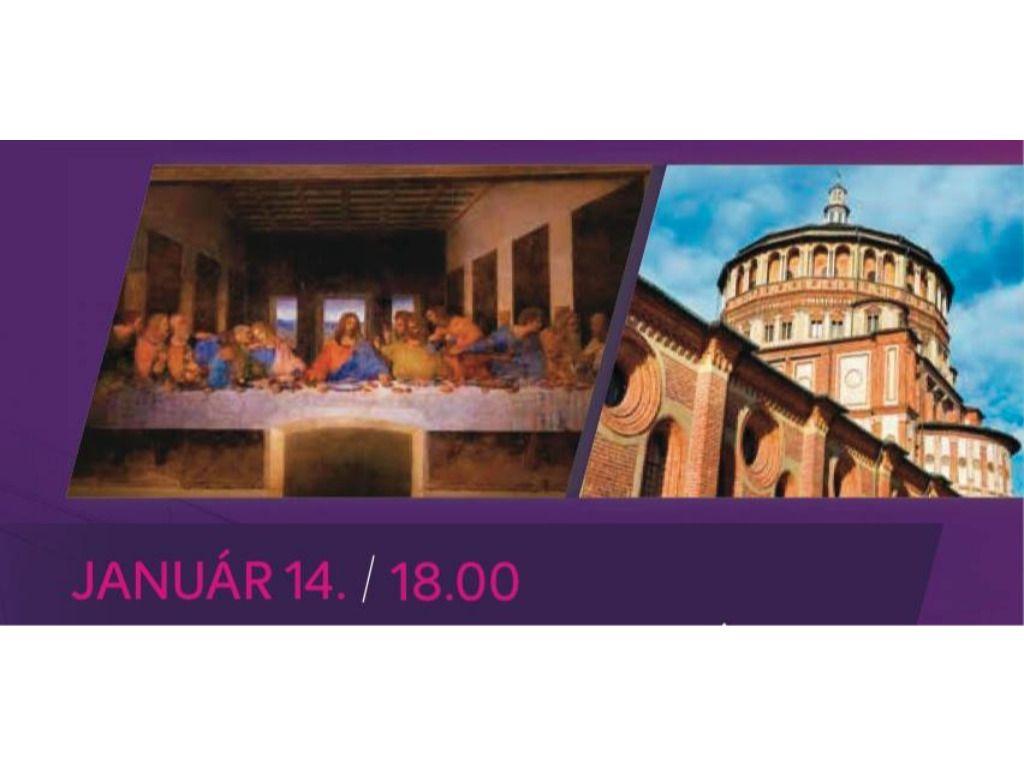 Leonardo utolsó vacsorája és Milánó ezer arca előadás