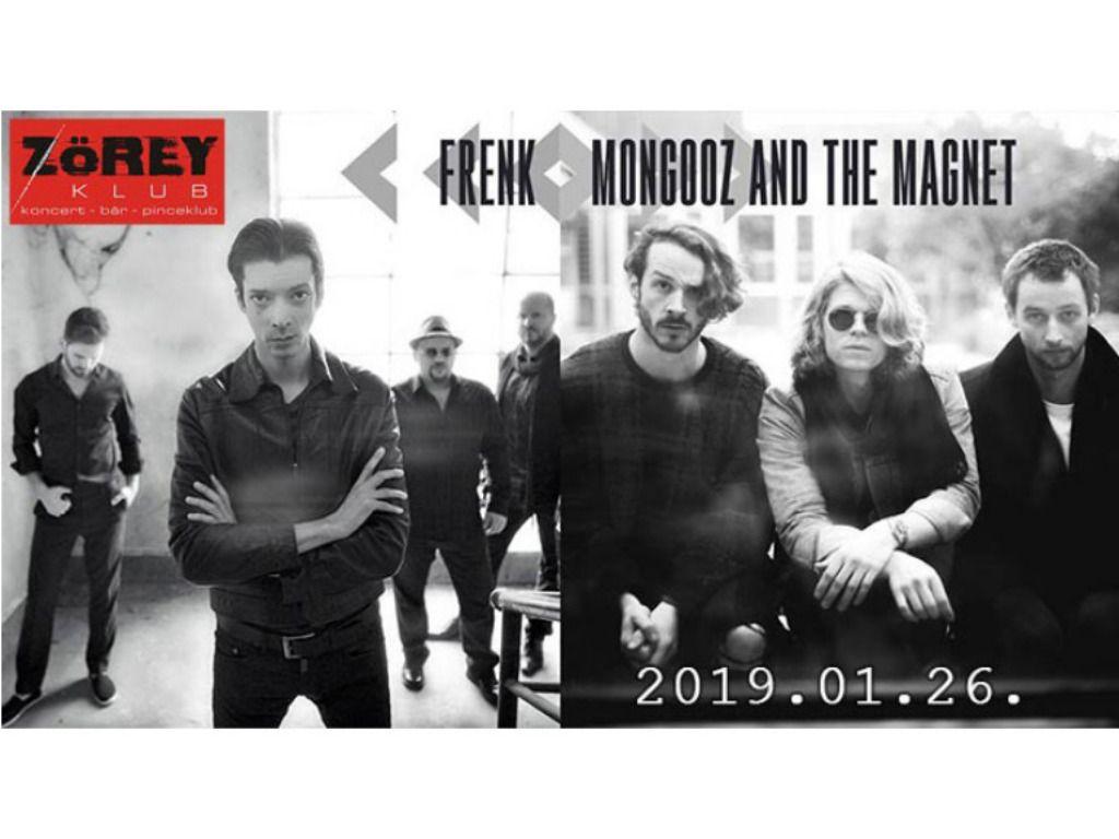 FRENK és Mongooz And The Magnet koncert a ZÖREY-ben