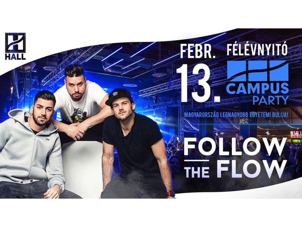 Félévnyitó CAMPUS Party-Follow The Flow//DE hallgatói