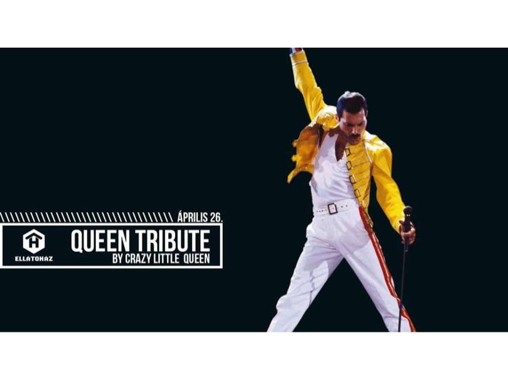 QUEEN Tribute by Crazy Little Queen // ELLÁTÓház