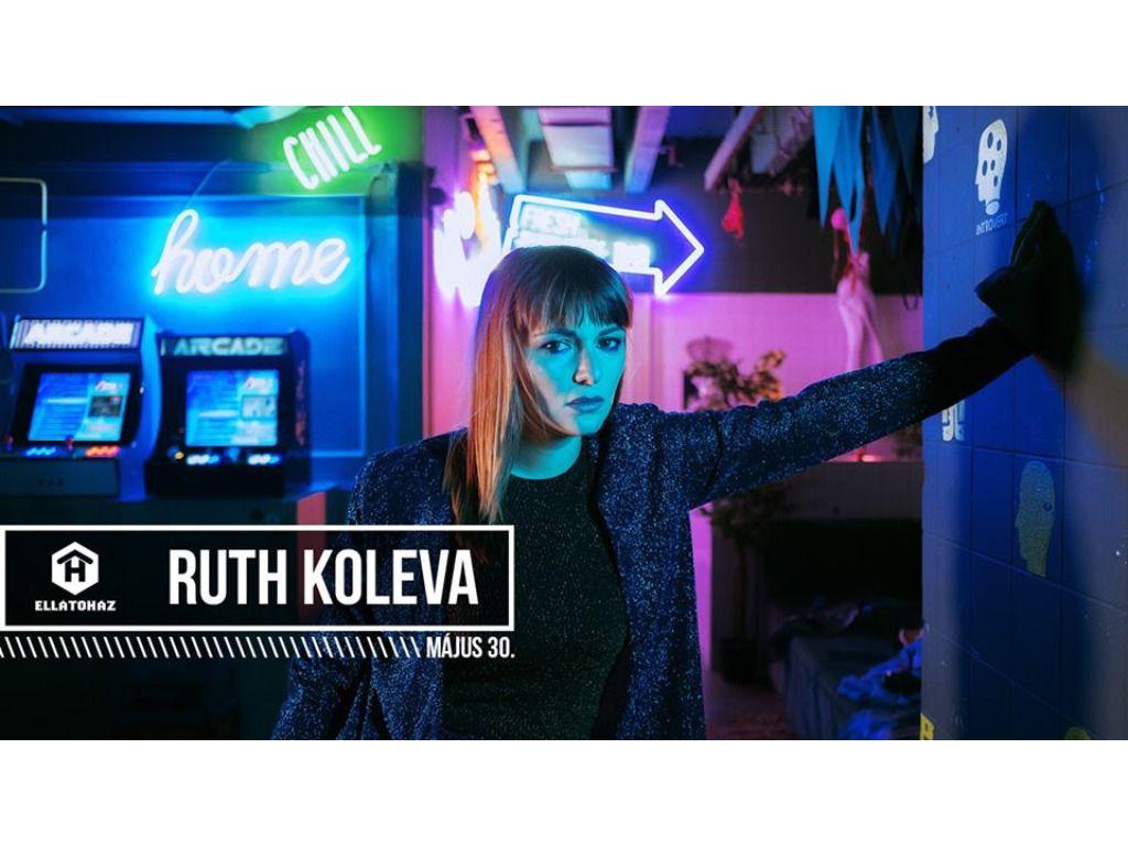 Ruth Koleva (BG) - ELLÁTÓház ZeneUdvar