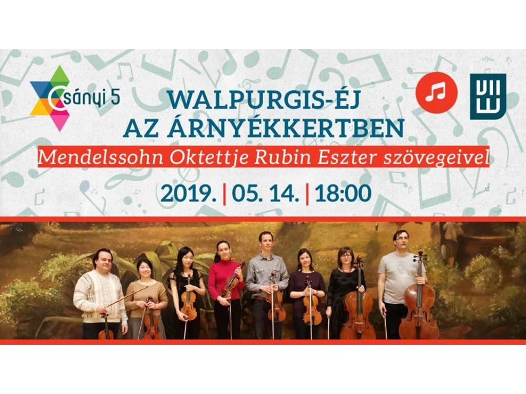 Walpurgis-éj az Árnyékkertben - Mendelssohn Oktettje Rubin Eszter szövegeivel
