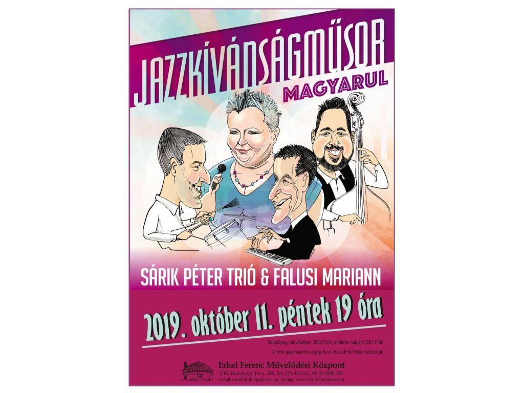 Sárik Péter Trió és Falusi Mariann: Jazzkívánságműsor magyarul