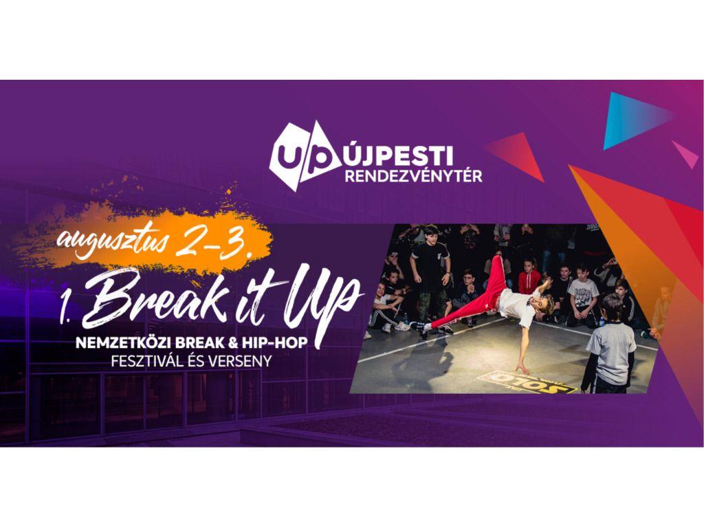 Break it UP Fesztivál - Pénteki VIP jegy - Elővételes