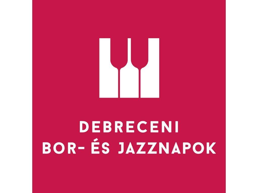Debreceni Bor- és Jazznapok - 3.nap
