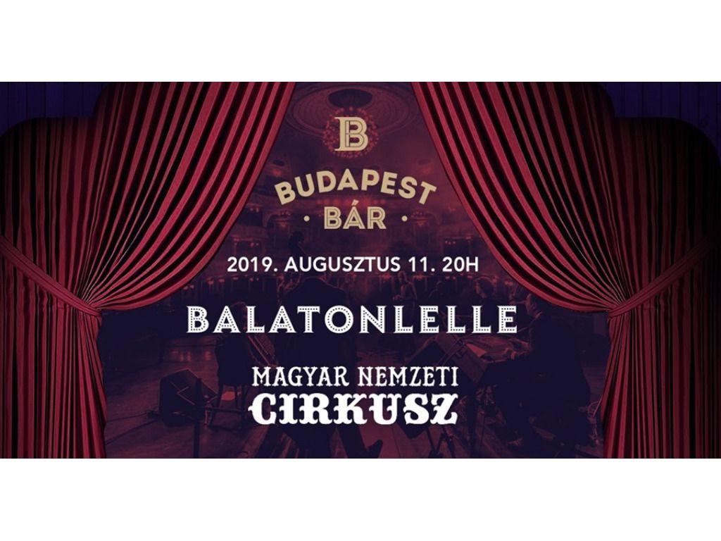 Budapest Bár - Cirkusz Balatonlellén