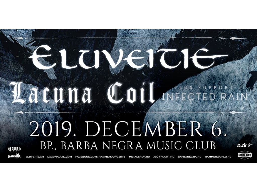 Eluveitie (CH) - Lacuna Coil (IT) - Infected Rain (MD)