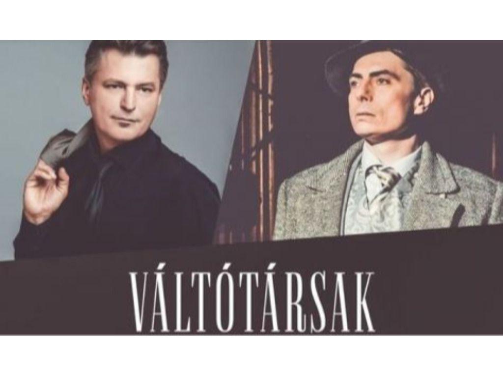 Váltótársak 2. - Szabó P. Szilveszter és Homonnay Zsolt zenés estje