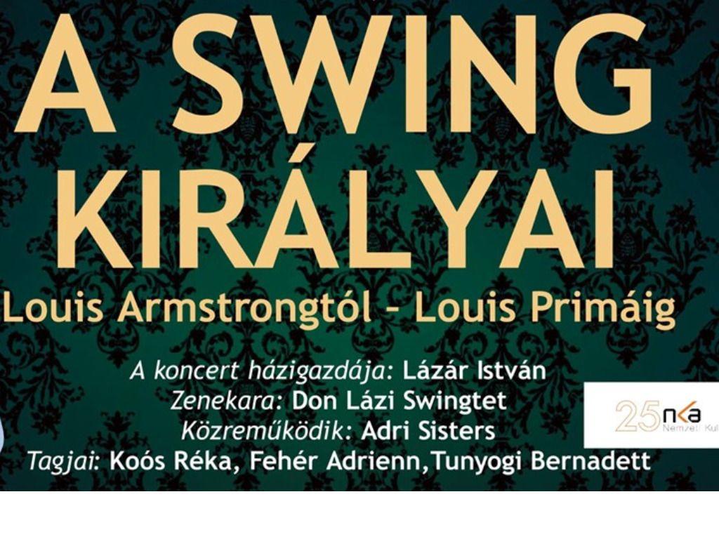 A Swing Királyai: Louis Armstrongtól Louis Primáig