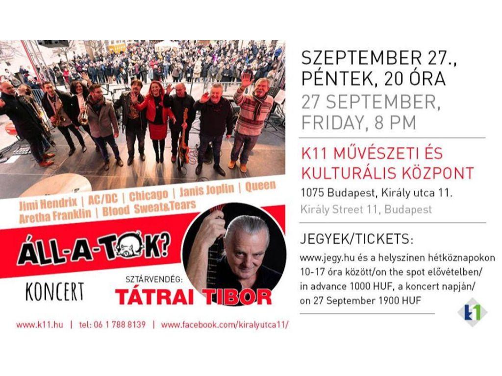 TÁTRAI Tibor és az Áll-A-Tok koncert