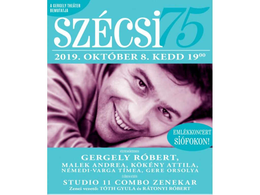 SZÉCSI 75' - SZÉCSI PÁL- EMLÉKKONCERT