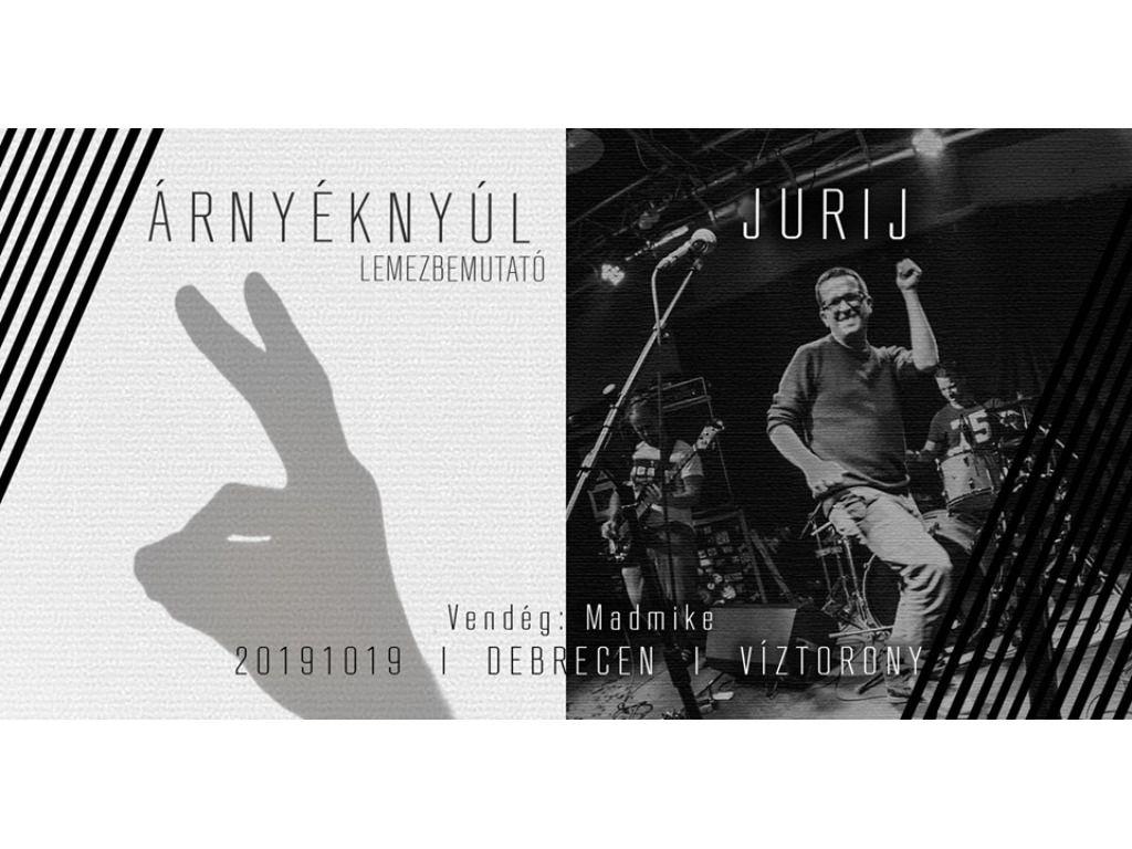 Árnyéknyúl lemezbemutató, Jurij