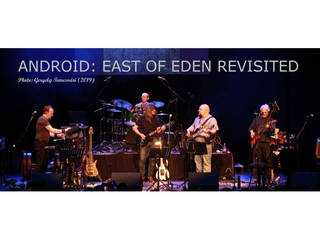 Android együttes: East of Eden Revisited
