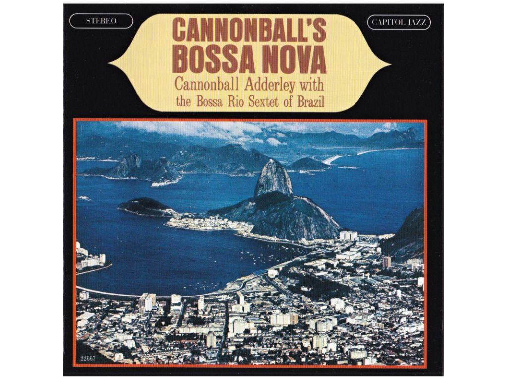 MAO – Legendás albumok: Julian Cannonball Adderley:Bossa Novas