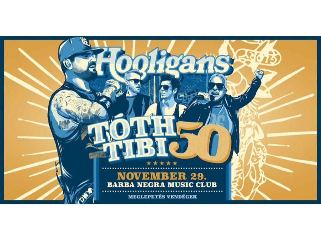 HOOLIGANS - Tóth Tibi 50