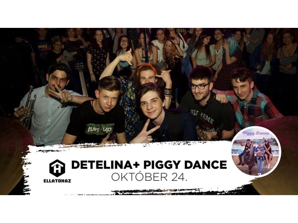 Detelina + Piggy Dance - ELLÁTÓház