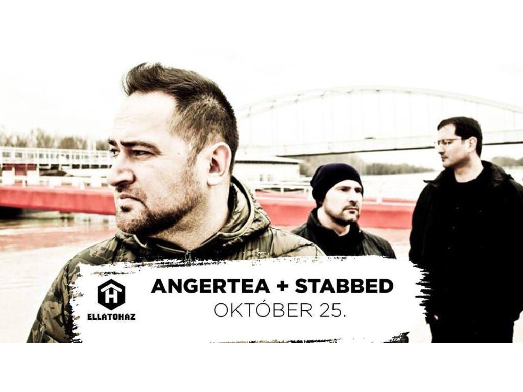 Angertea + Stabbed - ELLÁTÓház