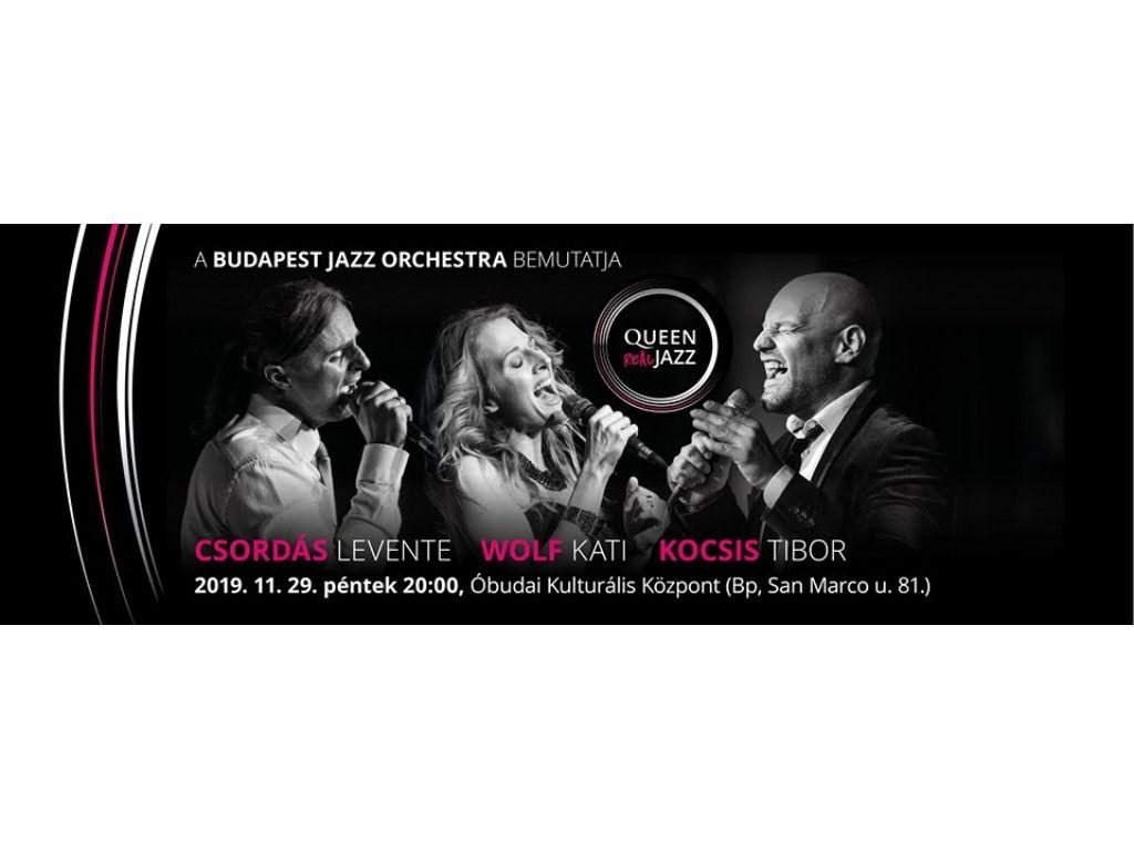 Budapest Jazz Orchestra: Queen - Real JAZZ