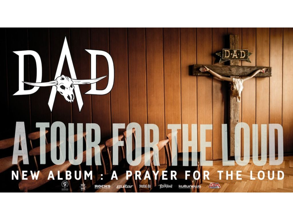 D-A-D / A Tour For The Loud / Budapest