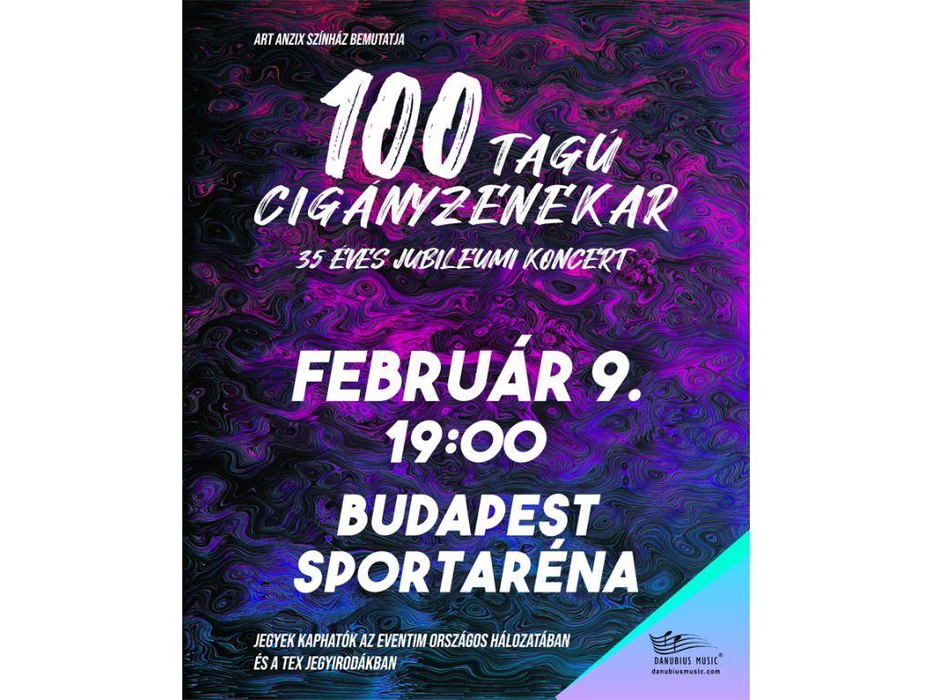 100 Tagú Cigányzenekar - 35 éves Jubileumi koncert