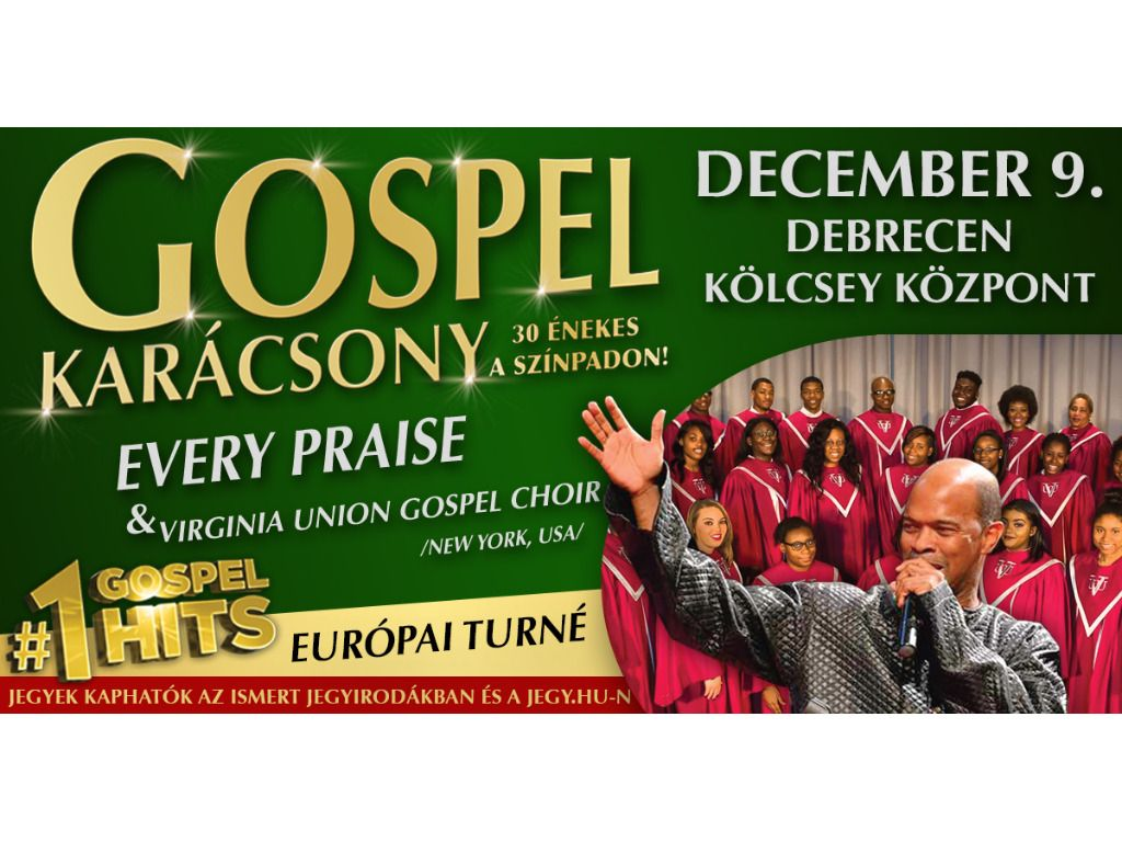 GOSPEL KARÁCSONY Every Praise & Virginia Union Gospel Choir...