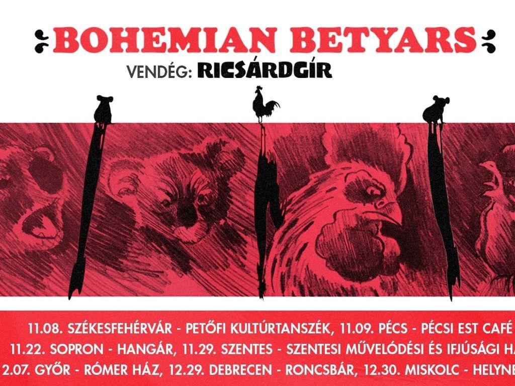 Bohemian Betyars /...