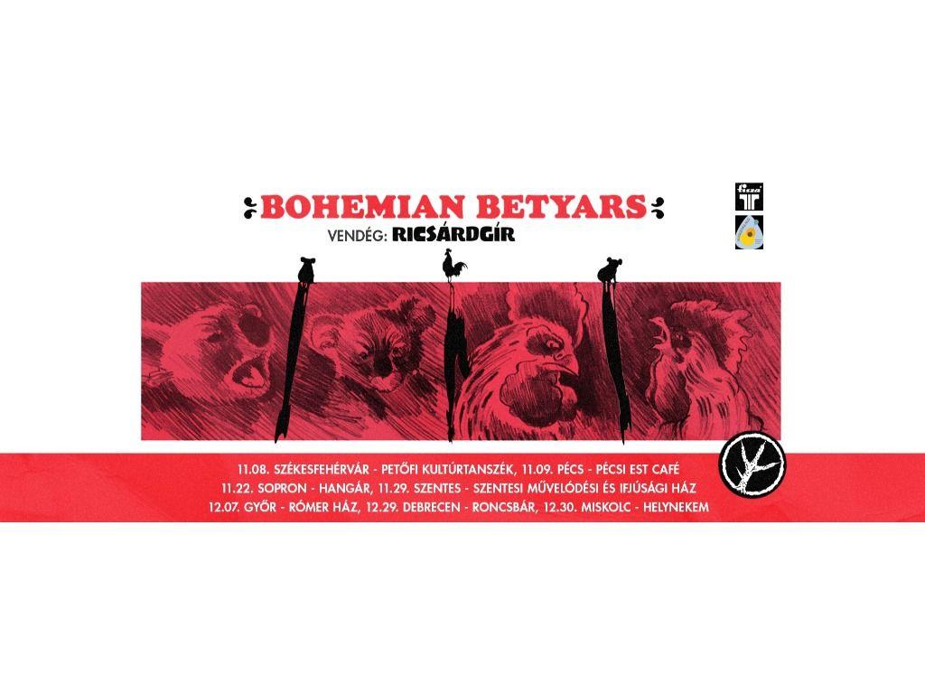 Bohemian Betyars,...