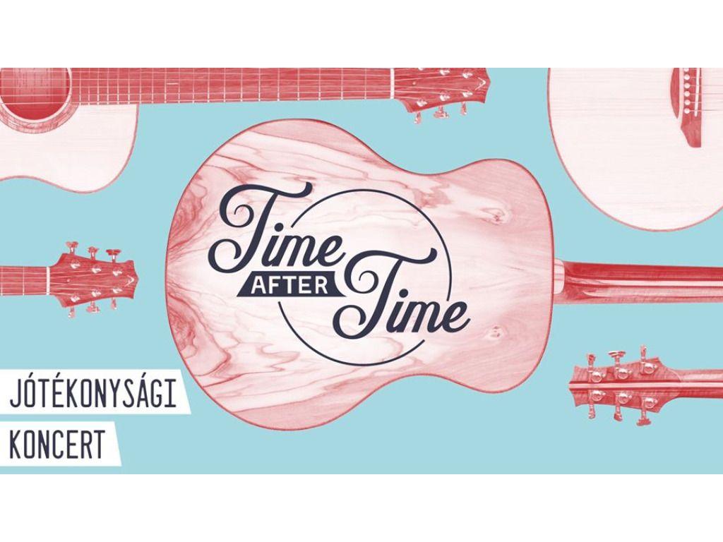 Time After Time - Jótékonysági koncert