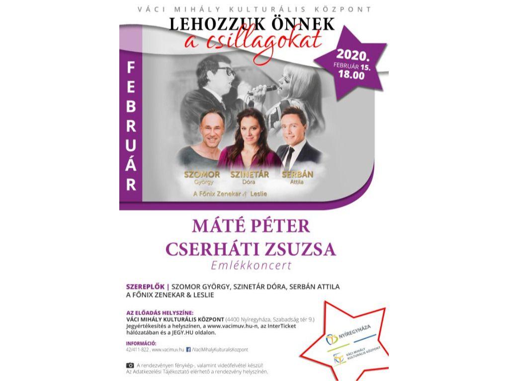 Máté Péter-Cserháti Zsuzsa emlékkoncert