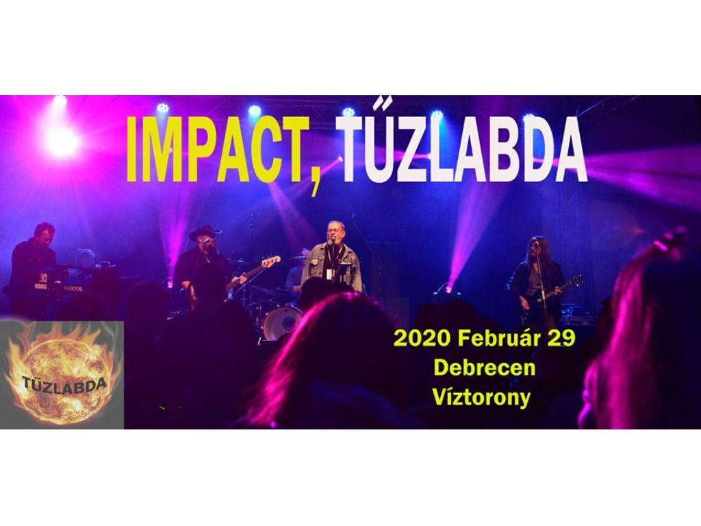 Impact és Tűzlabda Koncertek