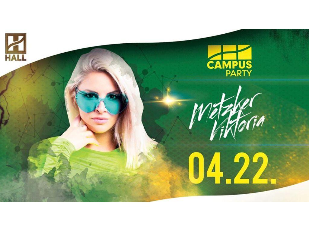 CAMPUS Party - Metzker Viktória // DE hallgatói
