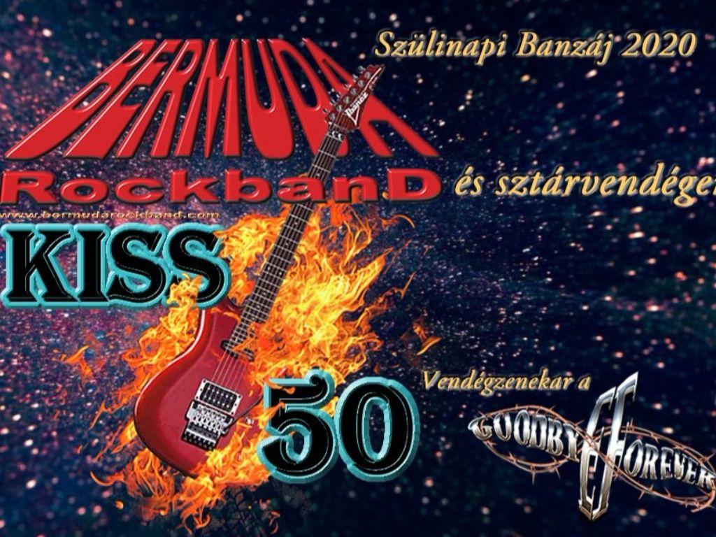 Bermuda RockbanD Kiss50 Szülinapi Banzáj