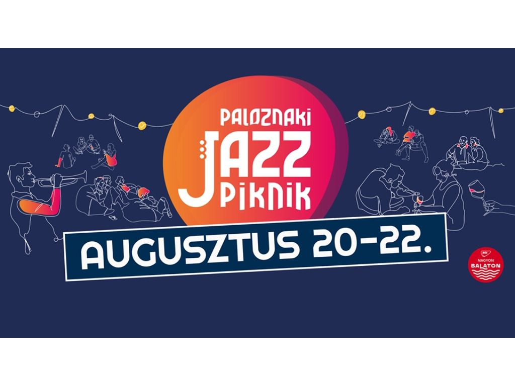 9. Paloznaki JazzPiknik / PÉNTEKI napijegy (augusztus 21.)