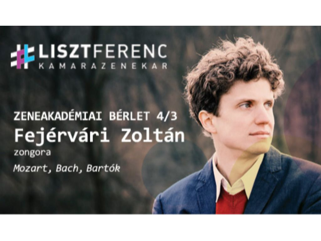 A Liszt Ferenc Kamarazenekar és Fejérvári Zoltán (zongora)