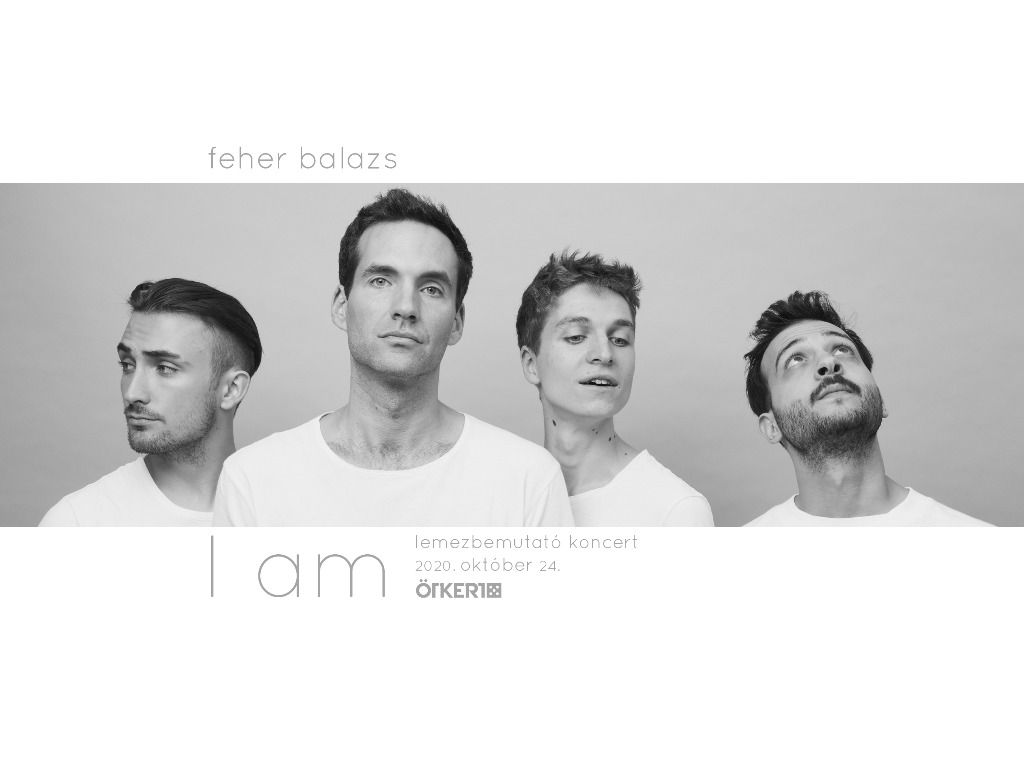 Feher Balazs – I am...