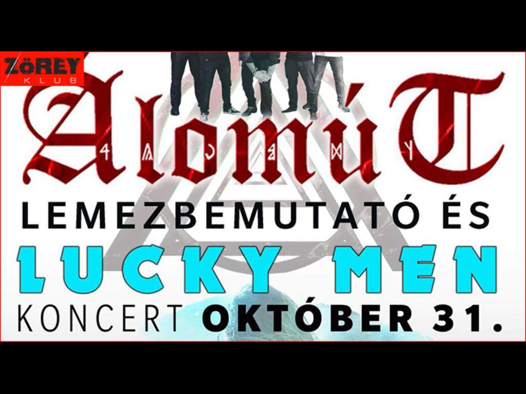 Álomút & Lucky Men...