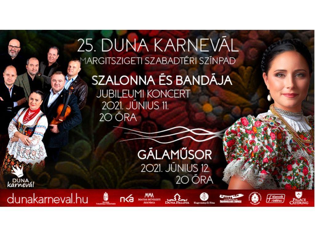A 25. Duna Karnevál bemutatja: PÁL ISTVÁN SZALONNA ÉS BANDÁJA jubileumi koncertje