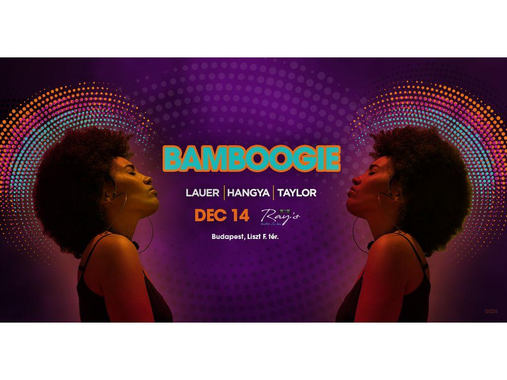 BAMBOOGIE - LAUER, HANGYA,...
