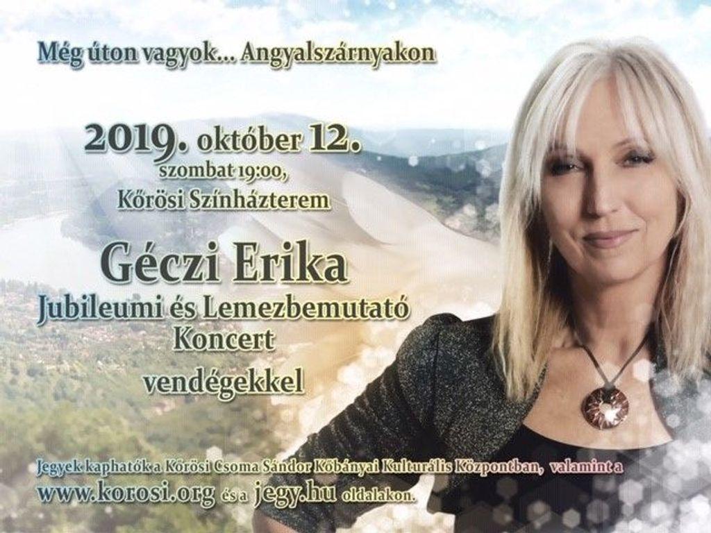 Géczi Erika jubileumi és lemez bemutató koncert