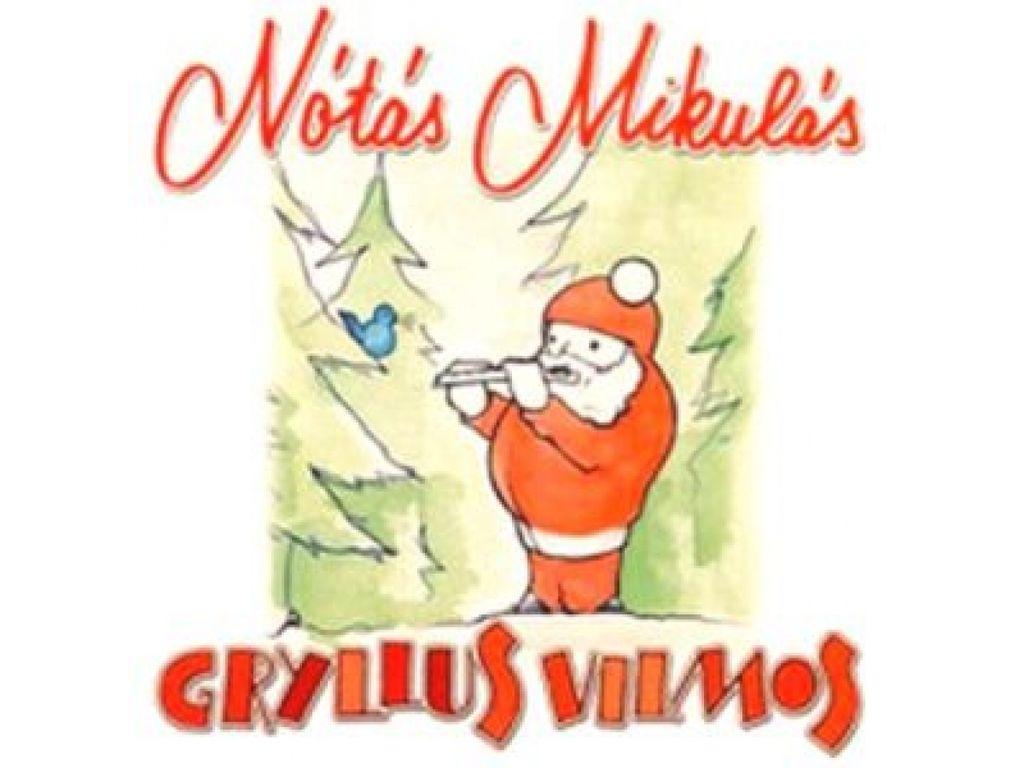 Gryllus Vilmos - Nótás Mikulás