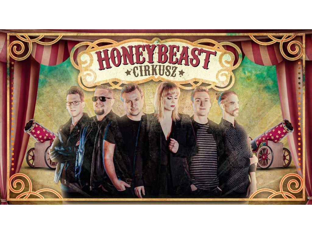 Honeybeast – Cirkusz turné