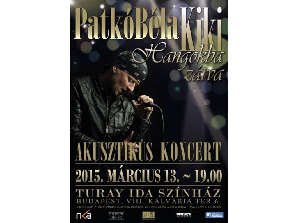 HANGOKBA ZÁRVA - Patkó Béla KIKI