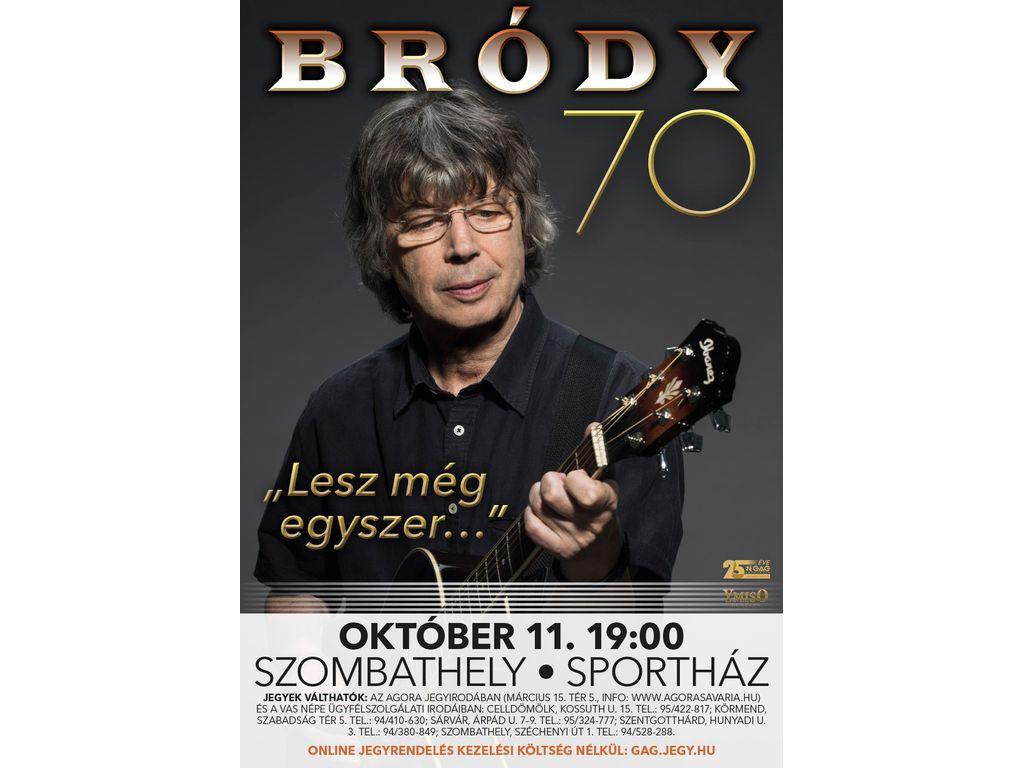 Bródy 70 - Lesz még egyszer