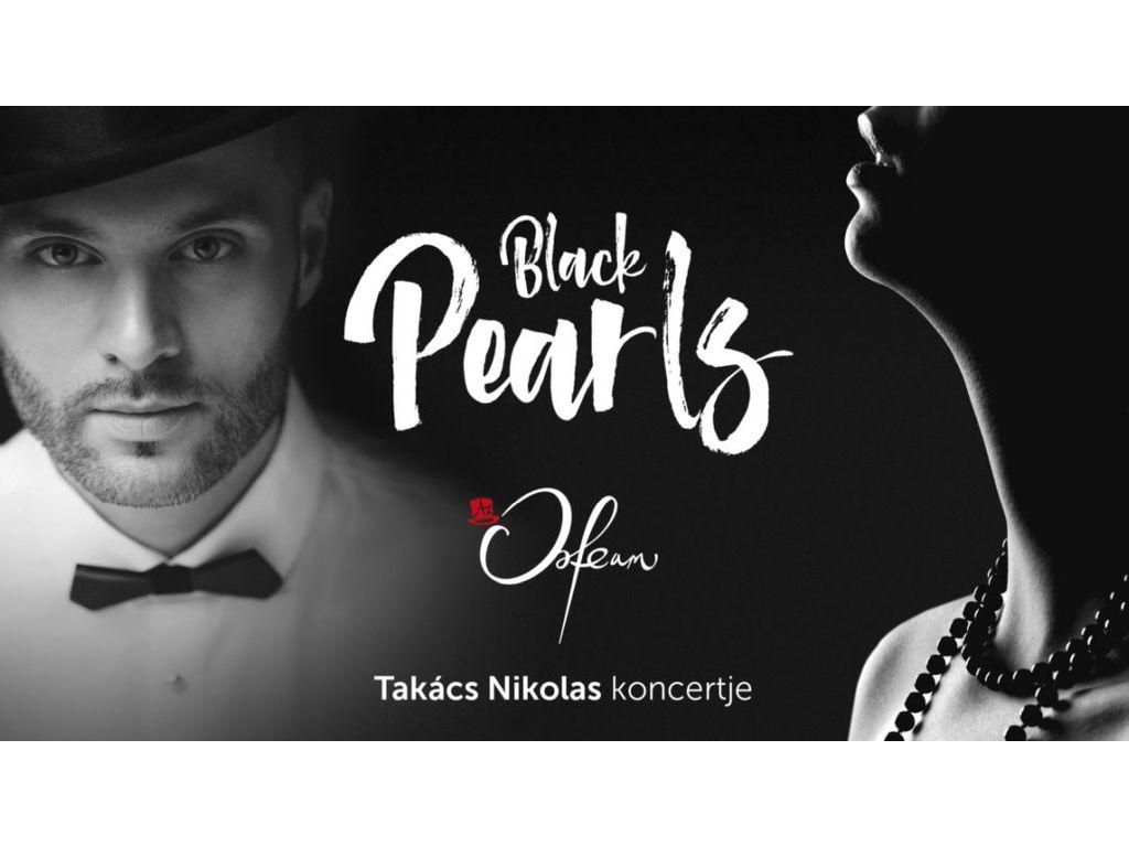 Koncert+Tapas tál: Black Pearls – Takács Nikolas estje