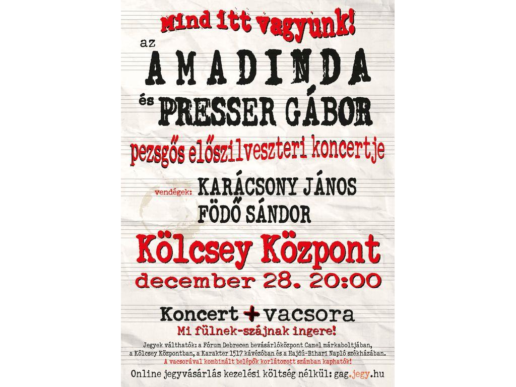 Mind itt vagyunk! Presser Gábor és az Amadinda Előszilveszteri koncertje