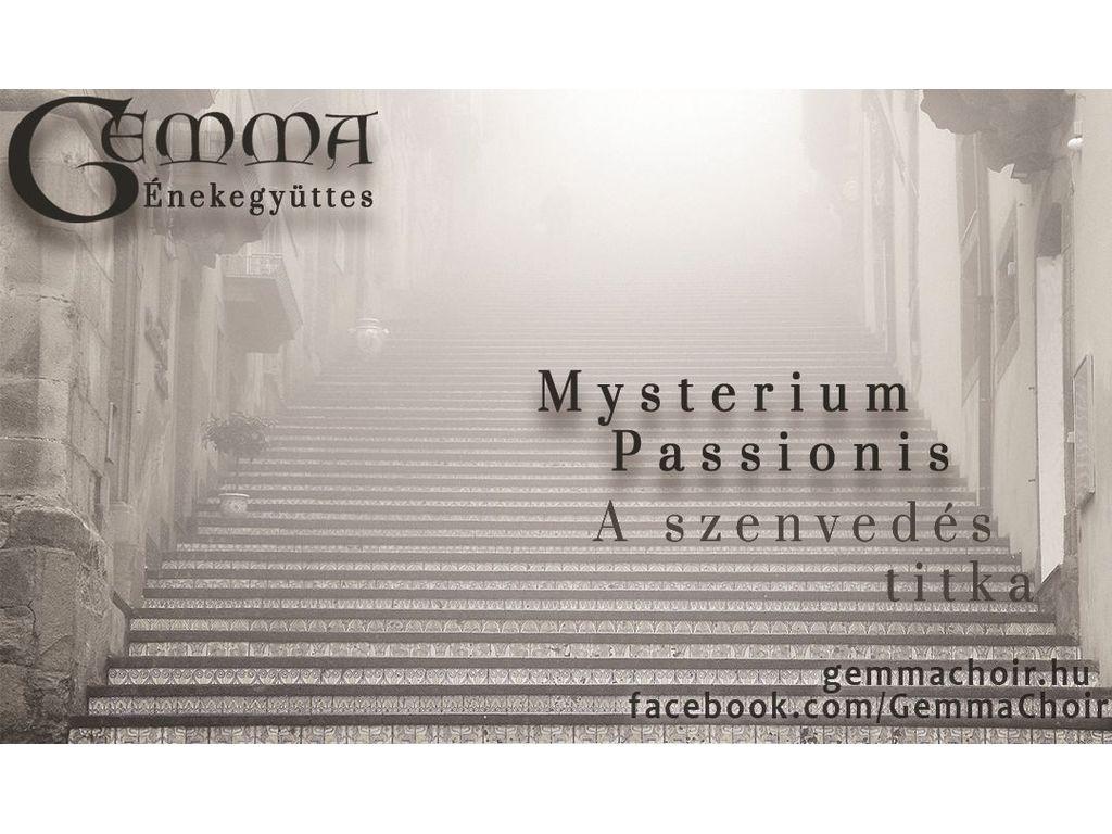 Mysterium Passionis - A szenvedés titka - A GEMMA Énekegyüttes húsvéti koncertje
