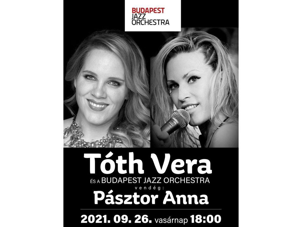 Tóth Vera és a Budapest Jazz Orchestra, közreműködik...